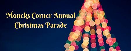 Moncks Corner Christmas Parade 2019 Festivals & Events   Town of Moncks Corner
